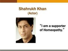 Homeo expert Shah rukh khan quote
