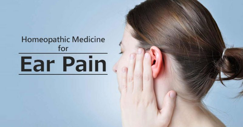 Homeopathic Medicine for Ear Pain