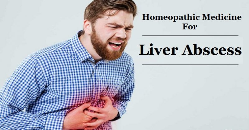 homeopathic medicine for liver abscess