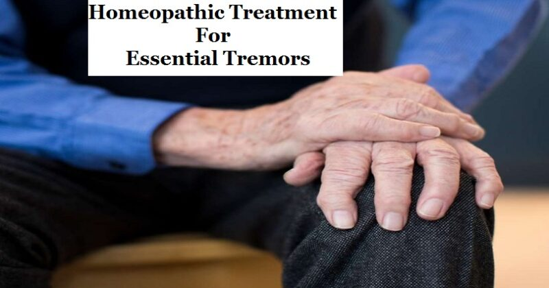 homeopathic treatment for essential tremors