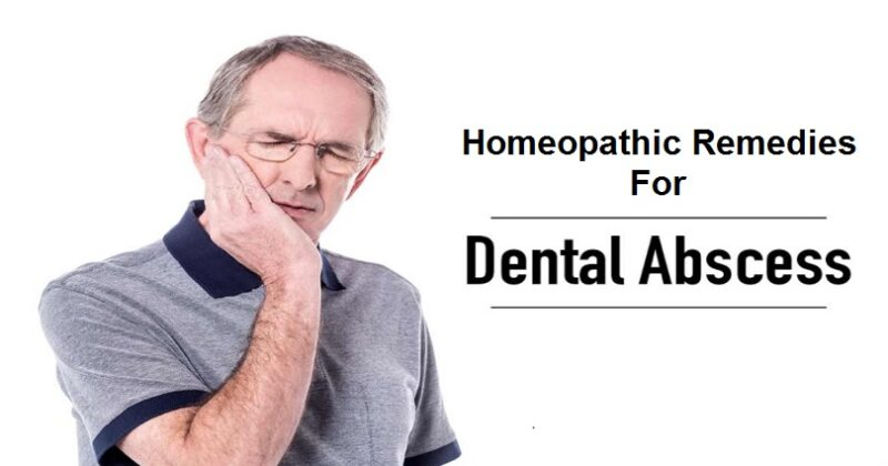 Homeopathic Remedies For Tooth Abscess